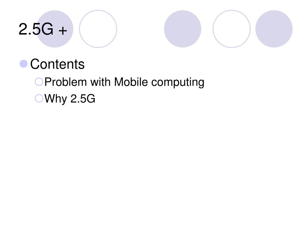 2.5G +