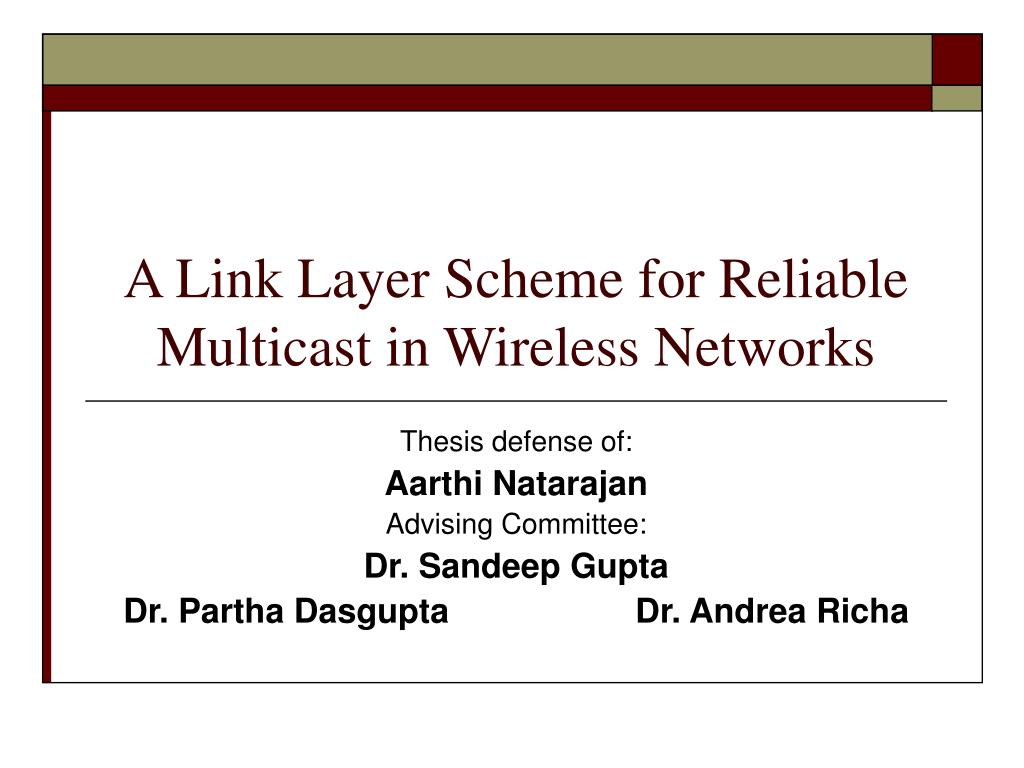 a link layer scheme for reliable multicast in wireless networks l.
