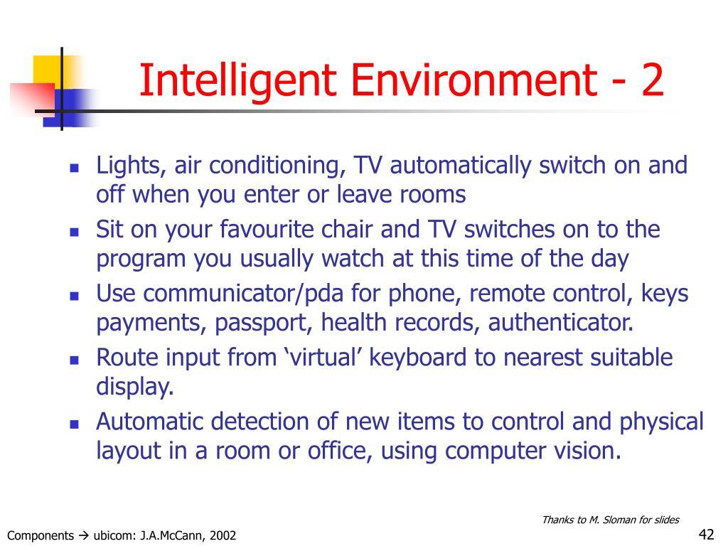 Intelligent Environment - 2