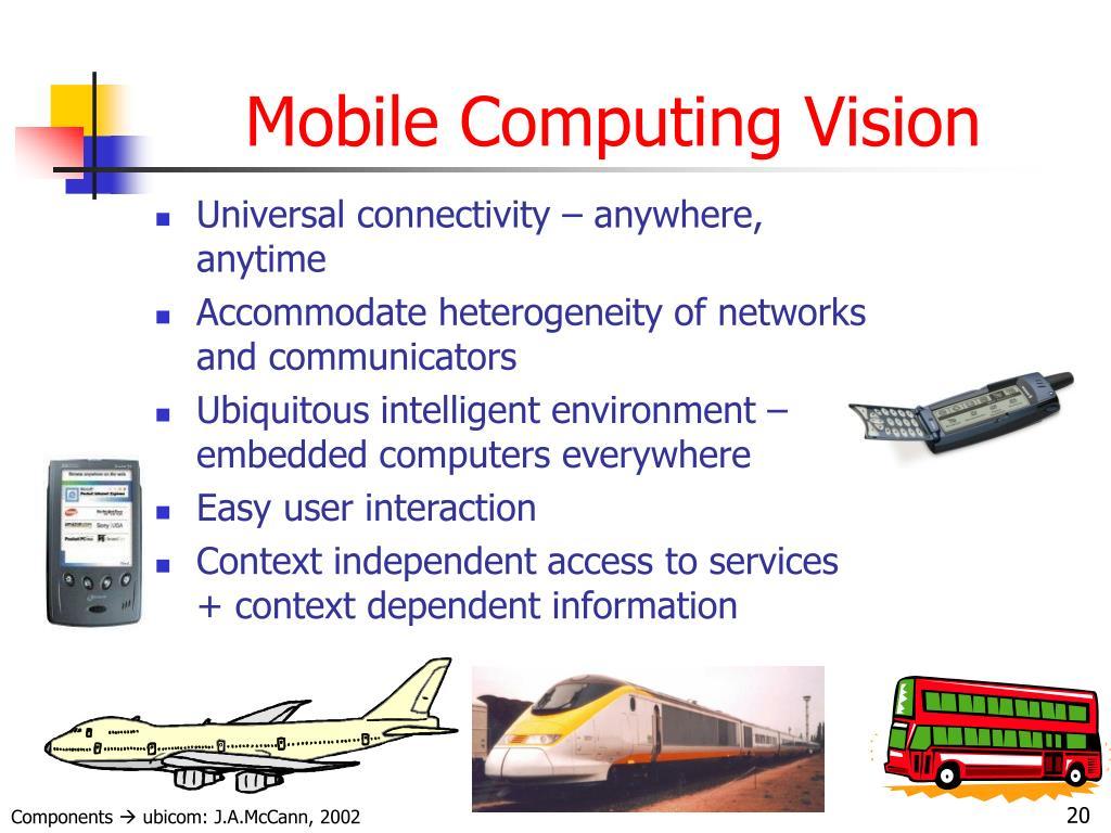 Mobile Computing Vision