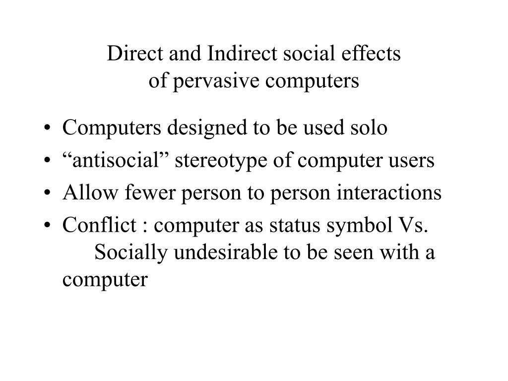 Direct and Indirect social effects