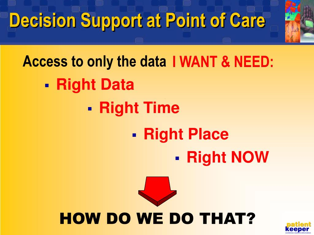 Decision Support at Point of Care