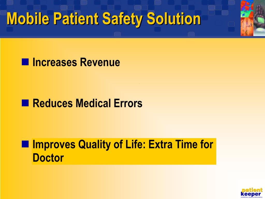 Mobile Patient Safety Solution