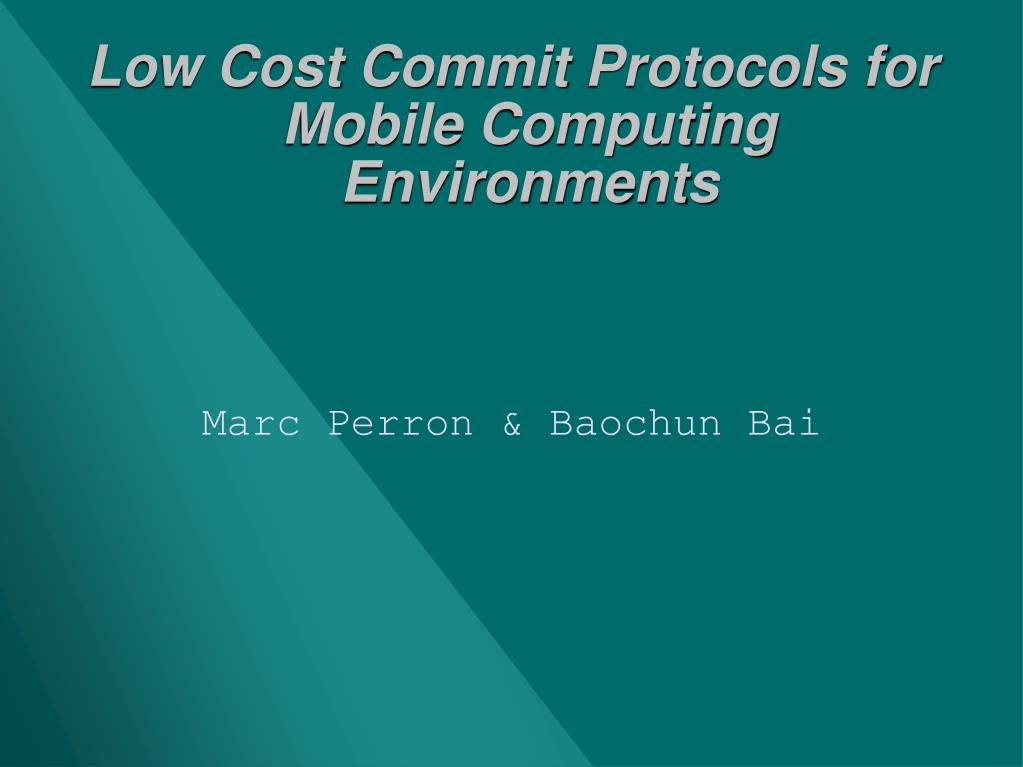 low cost commit protocols for mobile computing environments l.