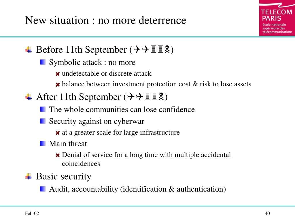 New situation : no more deterrence