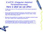 c a p i computer assisted personalinterview here is what we can offer