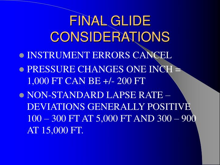 FINAL GLIDE CONSIDERATIONS