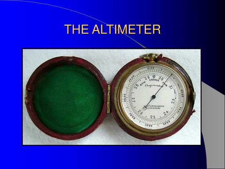THE ALTIMETER