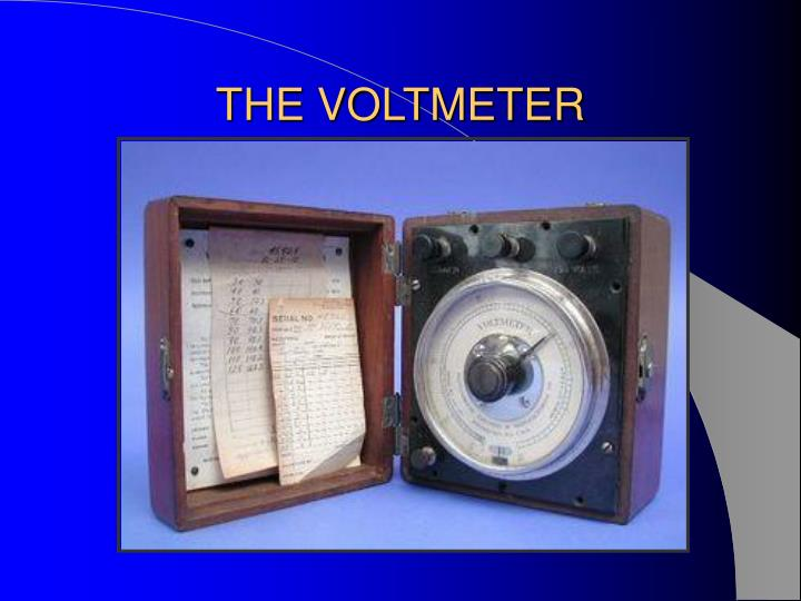 THE VOLTMETER