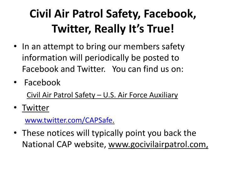 Civil Air Patrol Safety, Facebook, Twitter, Really It's True!