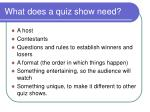 what does a quiz show need