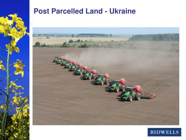 Post Parcelled Land - Ukraine