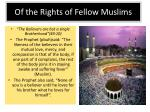 of the rights of fellow muslims