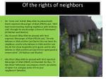 of the rights of neighbors
