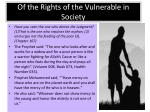 of the rights of the vulnerable in society