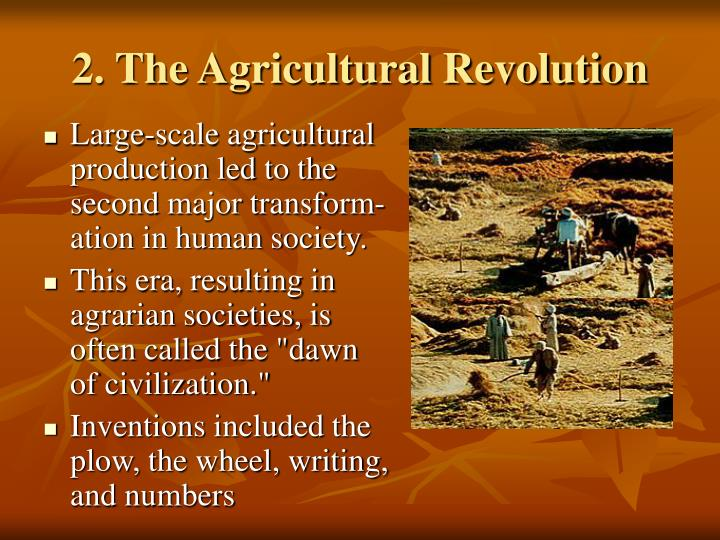 2. The Agricultural Revolution