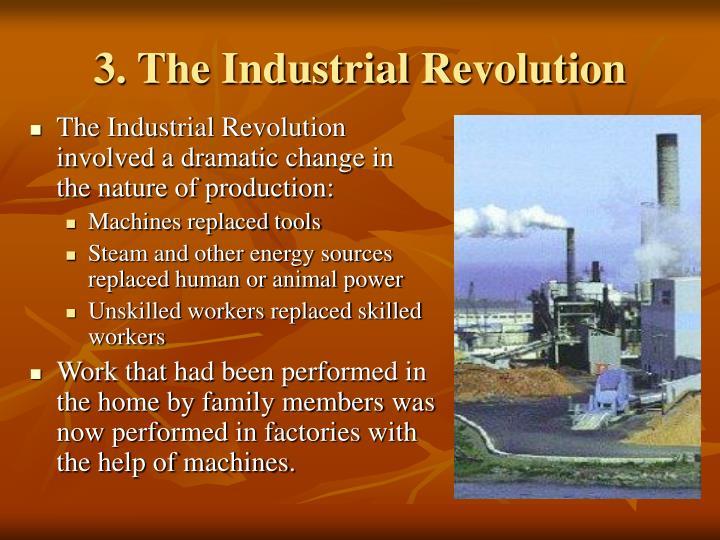 3. The Industrial Revolution