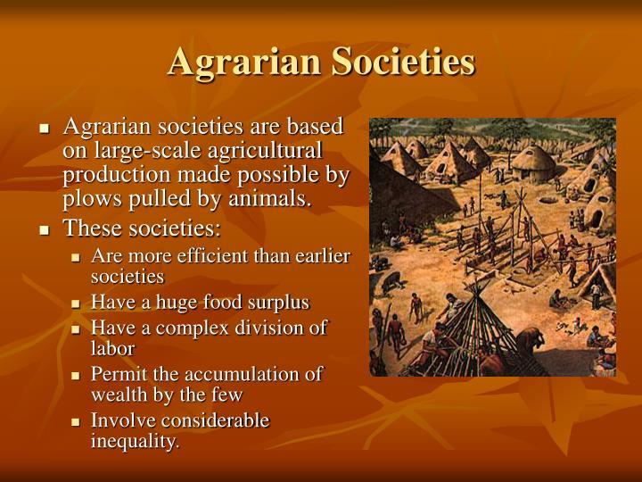 Agrarian Societies