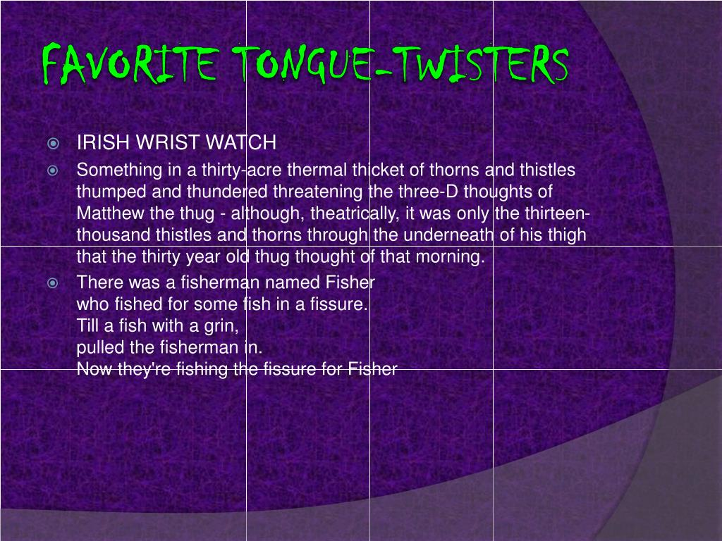 Favorite tongue-Twisters