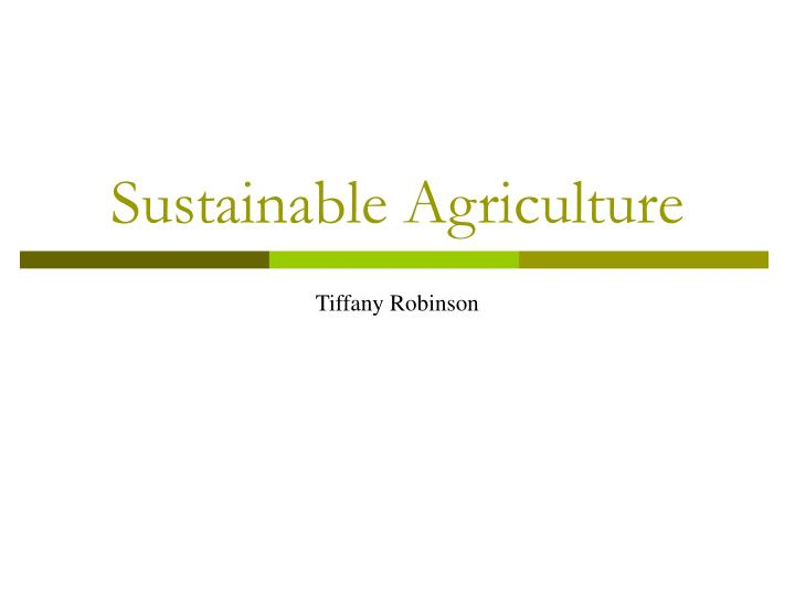 sustainable agriculture n.