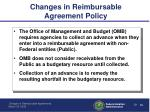 changes in reimbursable agreement policy