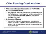 other planning considerations1