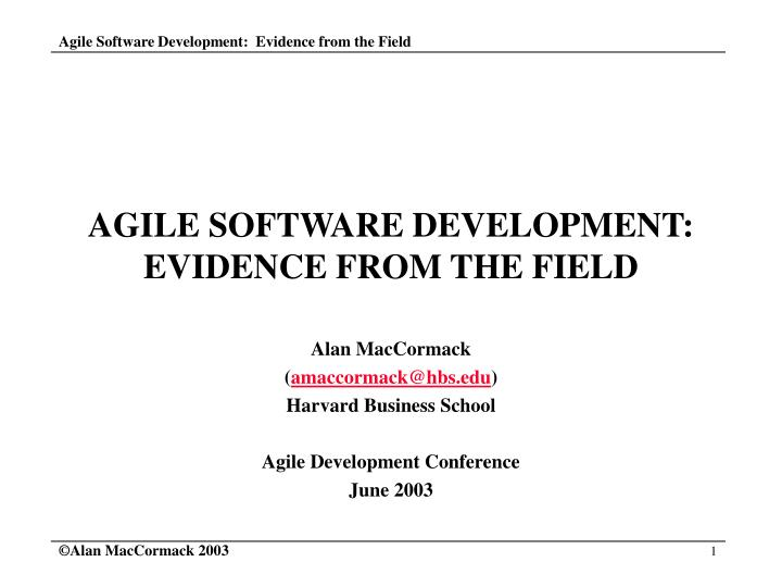 agile software development evidence from the field n.