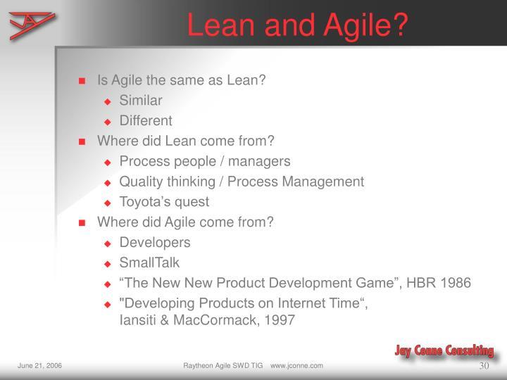Lean and Agile?