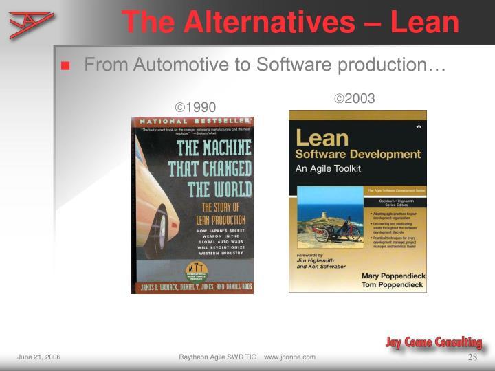 The Alternatives – Lean