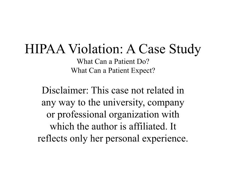 hipaa vialation Hipaa is the acronym of failure to complyus dhhs office for civil rights will enforce civil penalties that may include penalties from $100 per violation to.