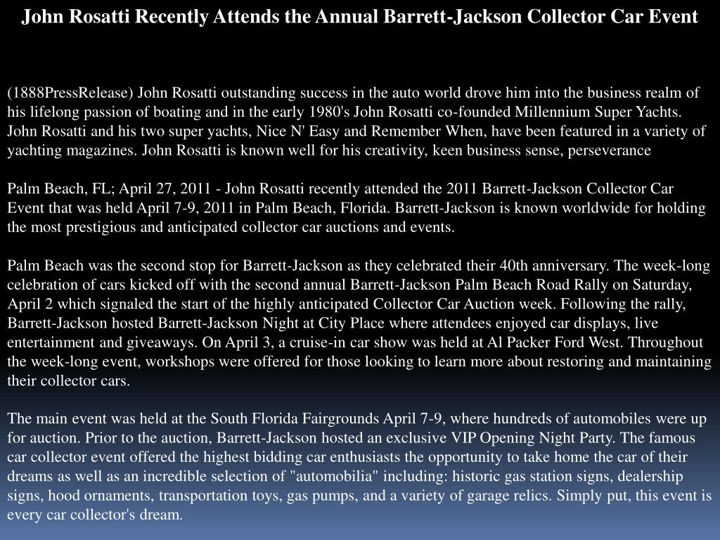 John Rosatti Recently Attends the Annual Barrett-Jackson Collector Car Event
