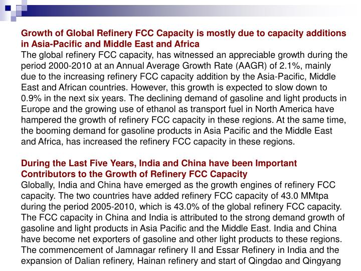 Growth of Global Refinery FCC Capacity is mostly due to capacity additions in Asia-Pacific and Middl...