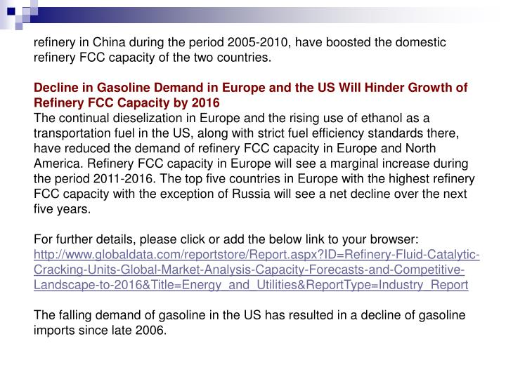 Refinery in China during the period 2005-2010, have boosted the domestic refinery FCC capacity of th...