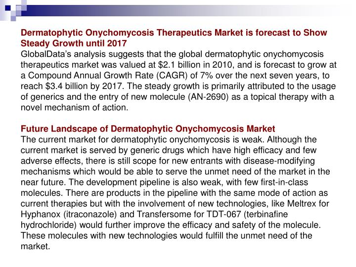 Dermatophytic Onychomycosis Therapeutics Market is forecast to Show Steady Growth until 2017
