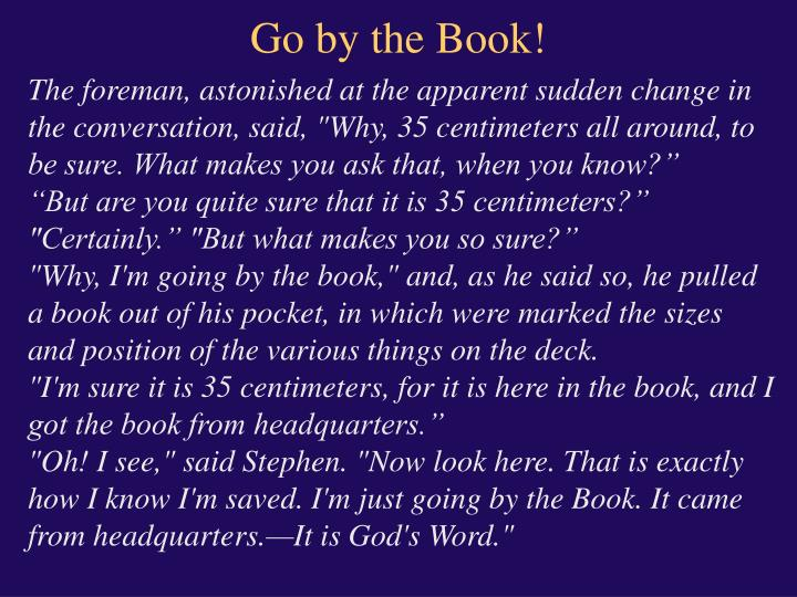 Go by the Book!