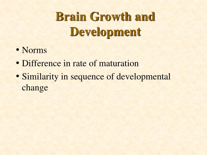Brain Growth and Development