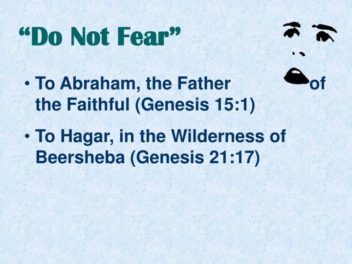 """Do Not Fear"""
