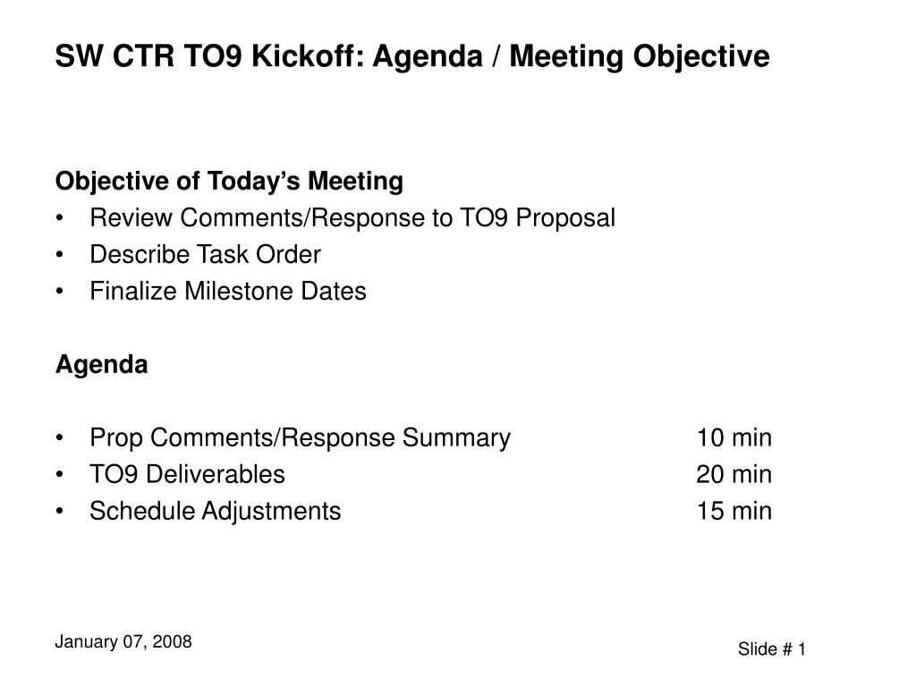 Ppt Sw Ctr To9 Kickoff Agenda Meeting Objective Powerpoint