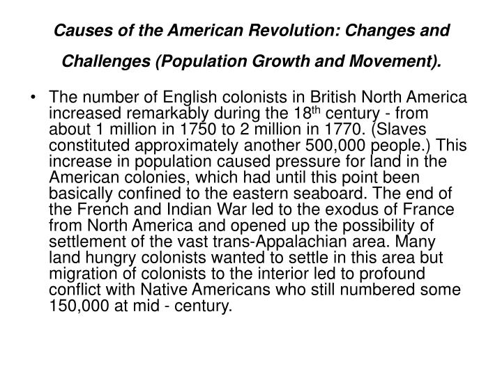 the ignorance of the british that led to the american revolution The major factor for the cause of the american revolution was the ignorance of the british the irritated colonists were hostile towards the 'mother country' of great britain as it tried to reconcile with them.