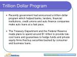 trillion dollar program