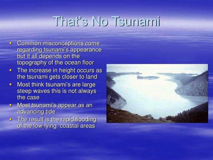 That's No Tsunami