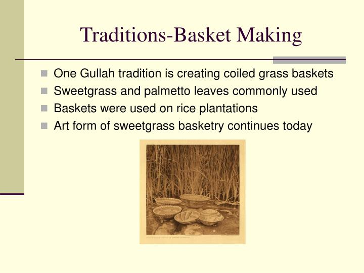 Traditions-Basket Making