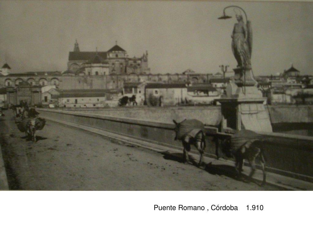 Puente Romano , Córdoba    1.910