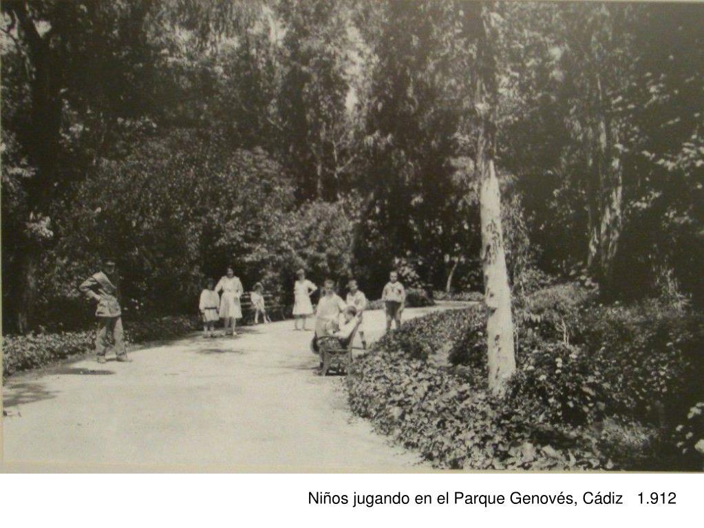 Niños jugando en el Parque Genovés, Cádiz   1.912