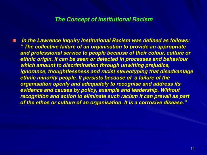 The Concept of Institutional Racism