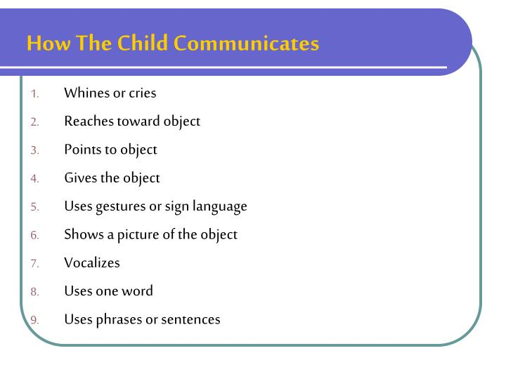 How The Child Communicates