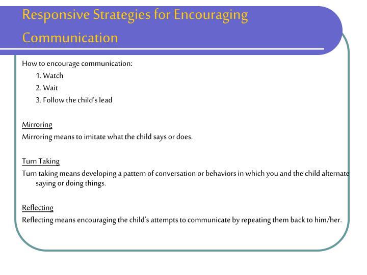 Responsive Strategies for Encouraging Communication