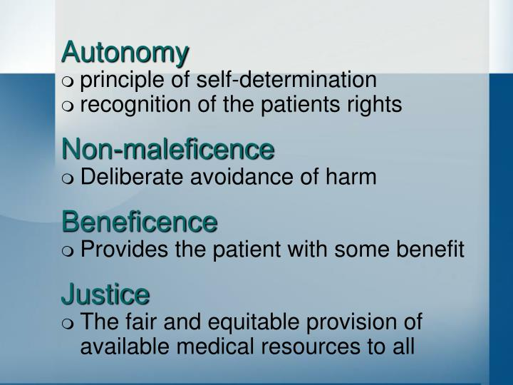 autonomy and beneficence Four principles of biomedical ethics - , the.