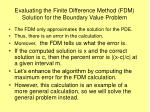 evaluating the finite difference method fdm solution for the boundary value problem