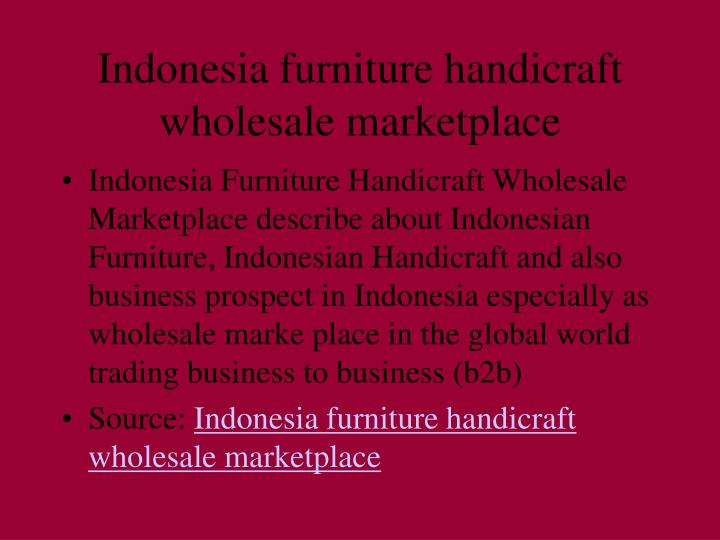 PPT - Indonesia furniture handicraft wholesale marketplace